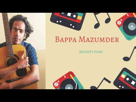 Brishti Pore By Bappa Mazumder | Bappa Mazumder | Bangla Live Song Mp3