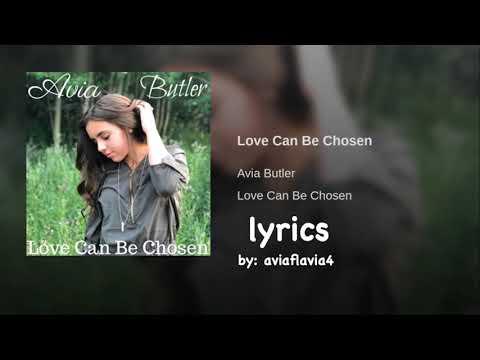 Love Can Be Chosen By Avia Butler Ii Lyrics