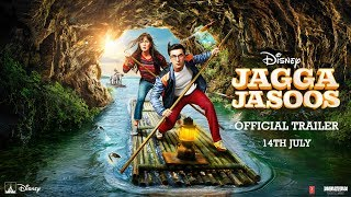 Jagga Jasoos - Official Trailer
