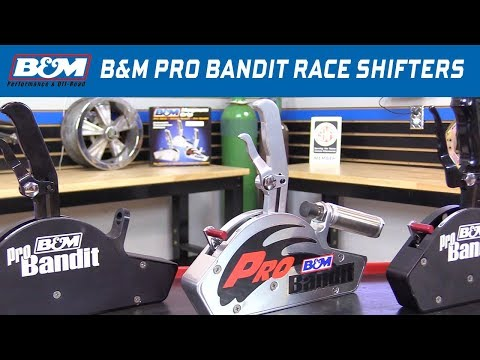 The B&M Pro Bandit line of Gated Race Shifters