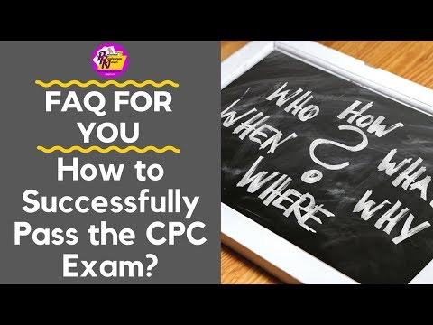 HOW TO SUCCESSFULLY PASS THE CPC EXAM - YouTube