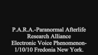 preview picture of video 'EVP- Electronic Voice Phenomena CLIP: 1/10/2010 Fredonia New York.'