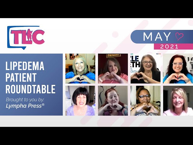 Lipedema Patient Roundtable – May 2021