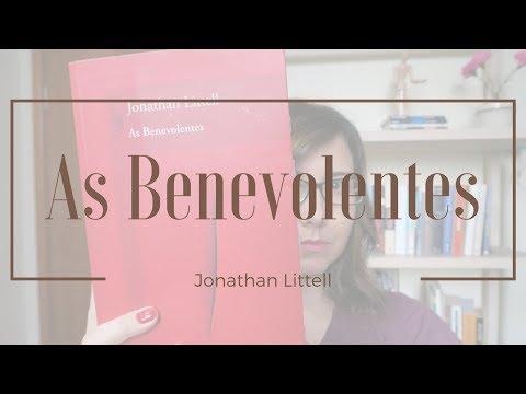 [Experiência de Leitura] As Benevolentes de Jonathan Littell   Mari Dal Chico