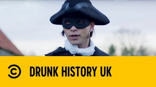 Joe Lycett & Dick Turpin | Drunk History UK