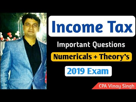Important questions of Income Tax For - 2019 Exam - YouTube