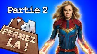 Le cas de Captain Marvel (Partie 2) - FERMEZ LA (Feat. MarVell)