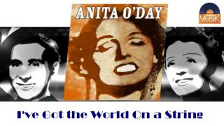 Anita O'Day - I've Got the World On a String (HD) Officiel Seniors Musik