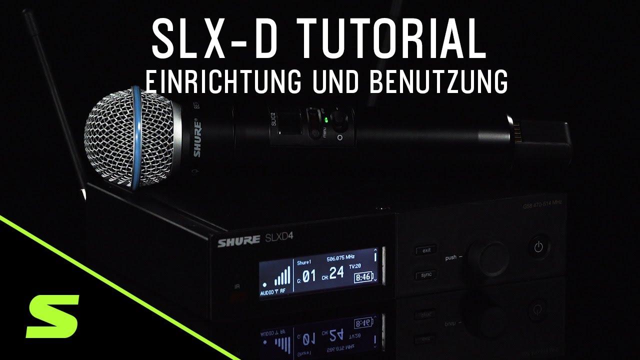 SLX-D Tutorial: Einrichtung und Benutzung