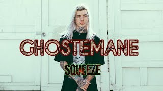 GHOSTEMANE - Squeeze (REACTION)