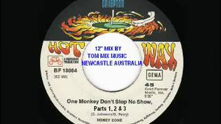 HONEY CONE - ONE MONKEY DON'T STOP NO SHOW Parts 1, 2 & 3 (Ext Tom Mix)