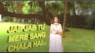 Jab Jab Tu Mere Sang Chala Hai by Minu Bakshi | Tishnagi