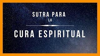 Sutra Sagrada Para La  ⚜️cura Espiritual⚜️