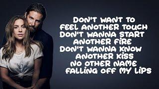 Lady Gaga, Bradley Cooper   Ill Never Love Again (Lyrics)