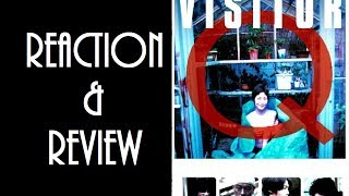 Reaction & Review | Visitor Q