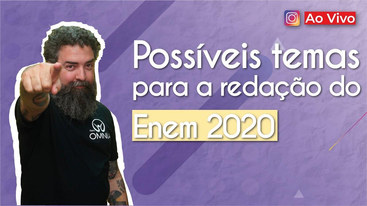 Possíveis temas para a redação do Enem 2020