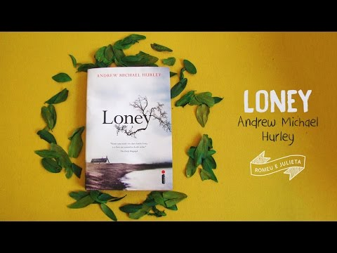 Loney - Andrew Michael Hurley