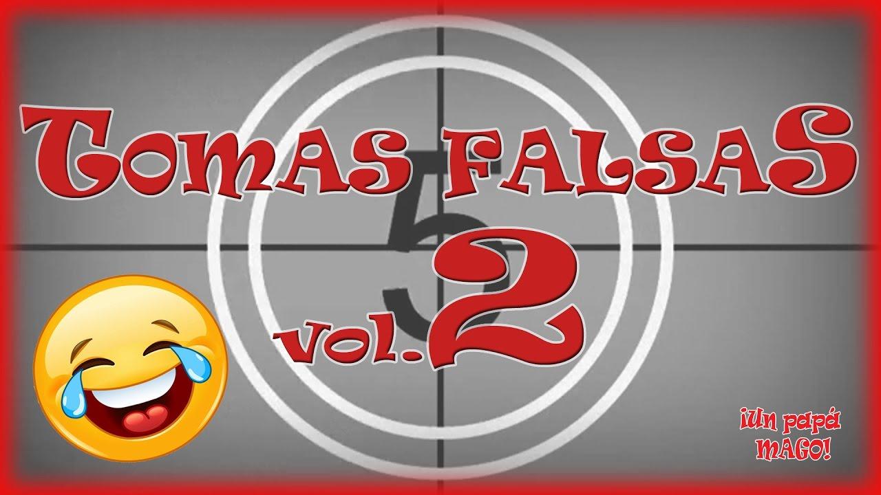 TOMAS FALSAS vol.2   VÍDEO ESPECIAL   BLOOPERS   TRUCOS DE MAGIA