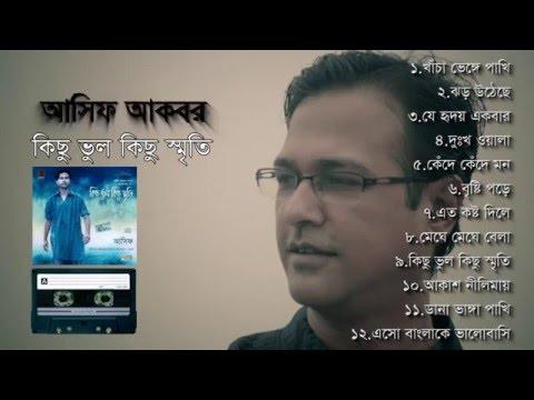 Asif Akbar | Kichu Vul Kichu Smriti- (2008) | Full Album Audio Jukebox