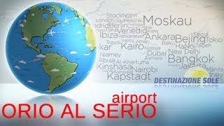 preview picture of video 'Orio al Serio - Aeroporto Caravaggio'