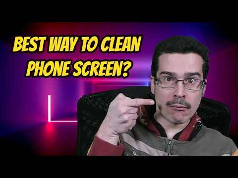 TLDR: Best Way to Clean Phone Screen