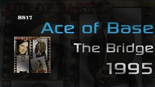 █▓▒ Ace of Base - The Bridge (Cały album) ▒▓█