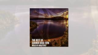 Trance Mix   The Best Of Suanda Base 2016 Mixed By Boostereo