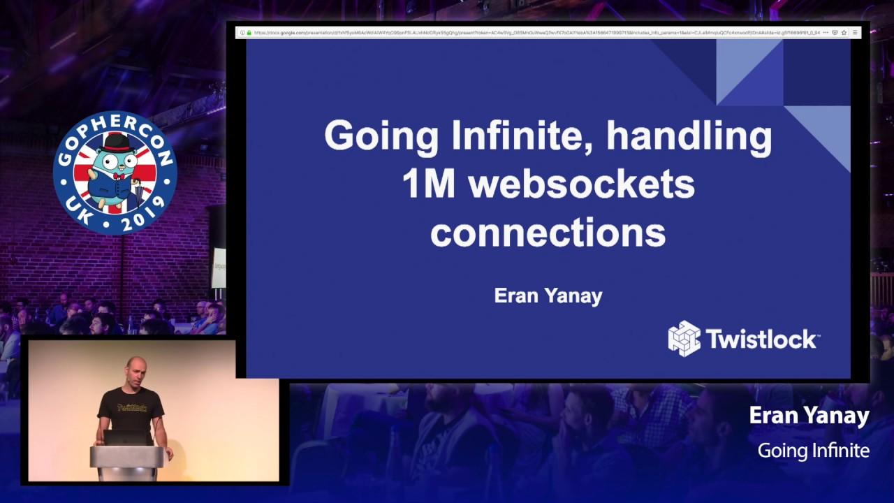 Going Infinite: Handling 1 Million Websocket Connections in Go