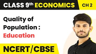 Quality of Population : Education | People as Resource | Economics | Class 9 | Magnet Brains - Download this Video in MP3, M4A, WEBM, MP4, 3GP