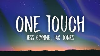 Jess Glynne, Jax Jones - One Touch (Lyrics)