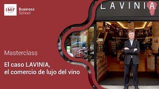 Caso Lavinia: el comercio del lujo del vino