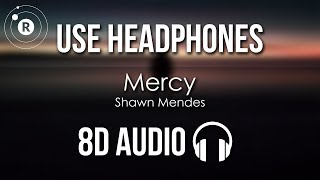Shawn Mendes   Mercy (8D AUDIO)