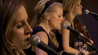 Dixie Chicks - Wide Open Spaces (AOL Sessions) 2006
