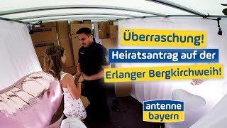 Überraschender Heiratsantrag Auf Der Bergkirchweih | Denise & Domi | ANTENNE BAYERN