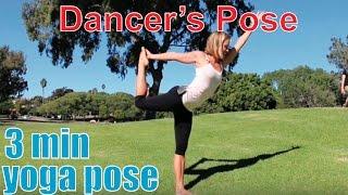 3 Minute Yoga Pose - Dancers Pose