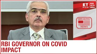 Undertaken a series of measures to mitigate economic impact of COVID says Shaktikanta Das, RBI Guv