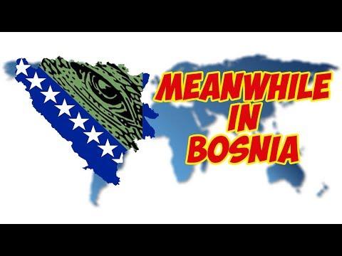 Meanwhile in Bosnia #1