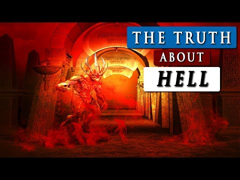 What is HELL like according to the BIBLE    The TRUTH about HELL