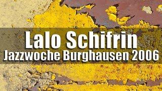 Lalo Schifrin & BBC Bigband - Jazzwoche Burghausen 2006