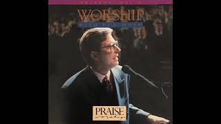 Worship with Don Moen - I Worship You Almighty God