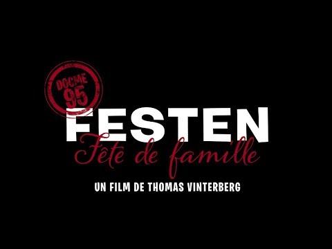 Festen - Bande annonce HD (Rep. 2018)