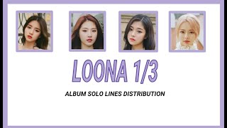 LOONA 1/3 (이달의 소녀 1/3) - Love & Evil Album Solo Line Distribution