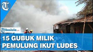 Kebarakan Lahan Penampungan Sampah di Rungkut Surabaya, 15 Gubuk Milik Pemulung Ludes