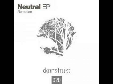Remotion - Neutral (Original Mix)