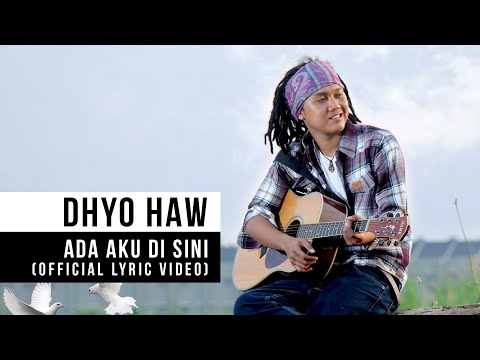 DHYO HAW - Ada Aku Disini (Official Lyric Video) Mp3