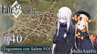 Abigail Williams  - (Fate/Grand Order) - Juguemos Salem con Abigail Williams Part 5!! - Stream FGO #40 (Alex)