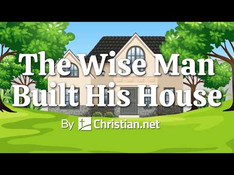 The Wise Man Built His House | Christian Songs for Kids (2020)