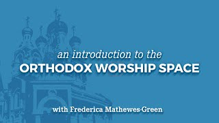 Orthodox Worship Space