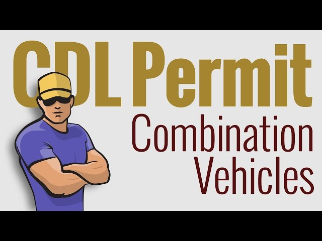 Cdl-permit-written-test-combination-vehicles