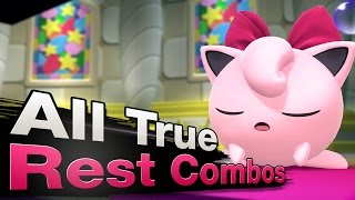 Smash 4 Wii U - All True Rest Combos with Jigglypuff - dooclip.me